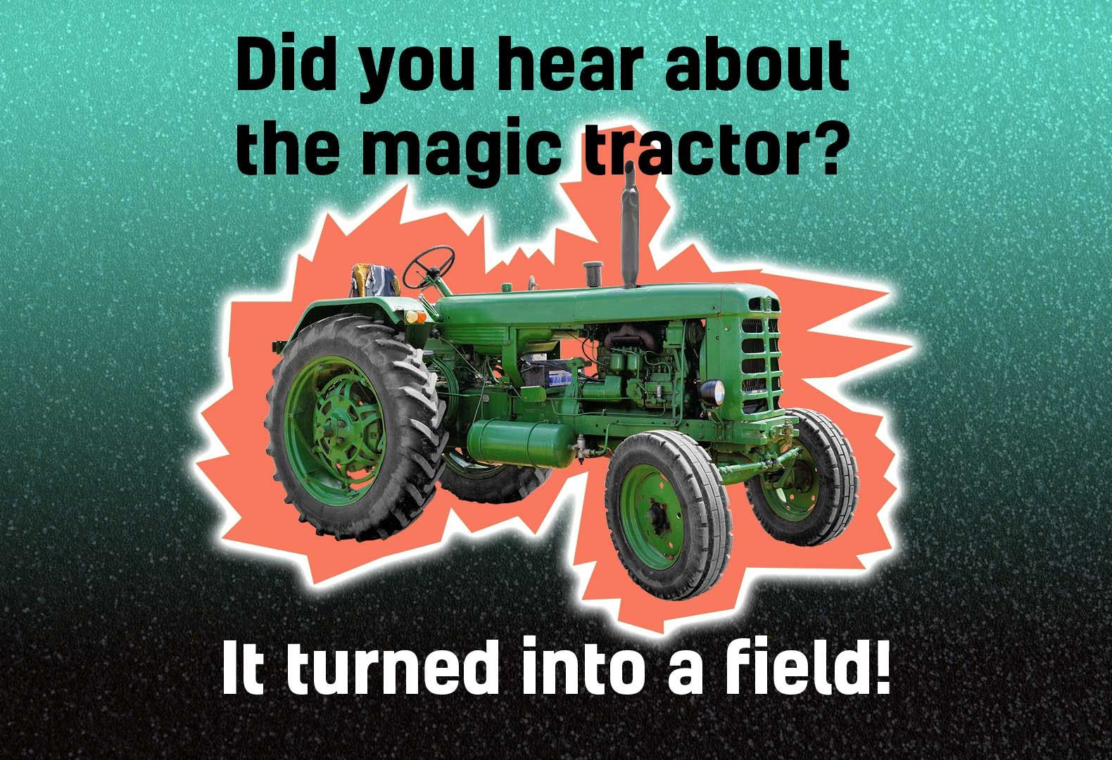 Magic tractor joke