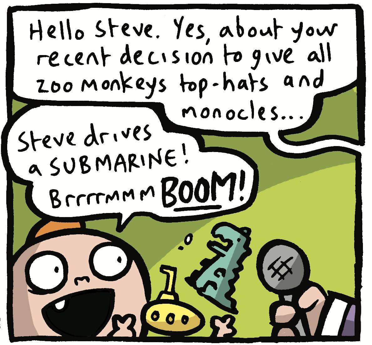 ...who drives a submarine
