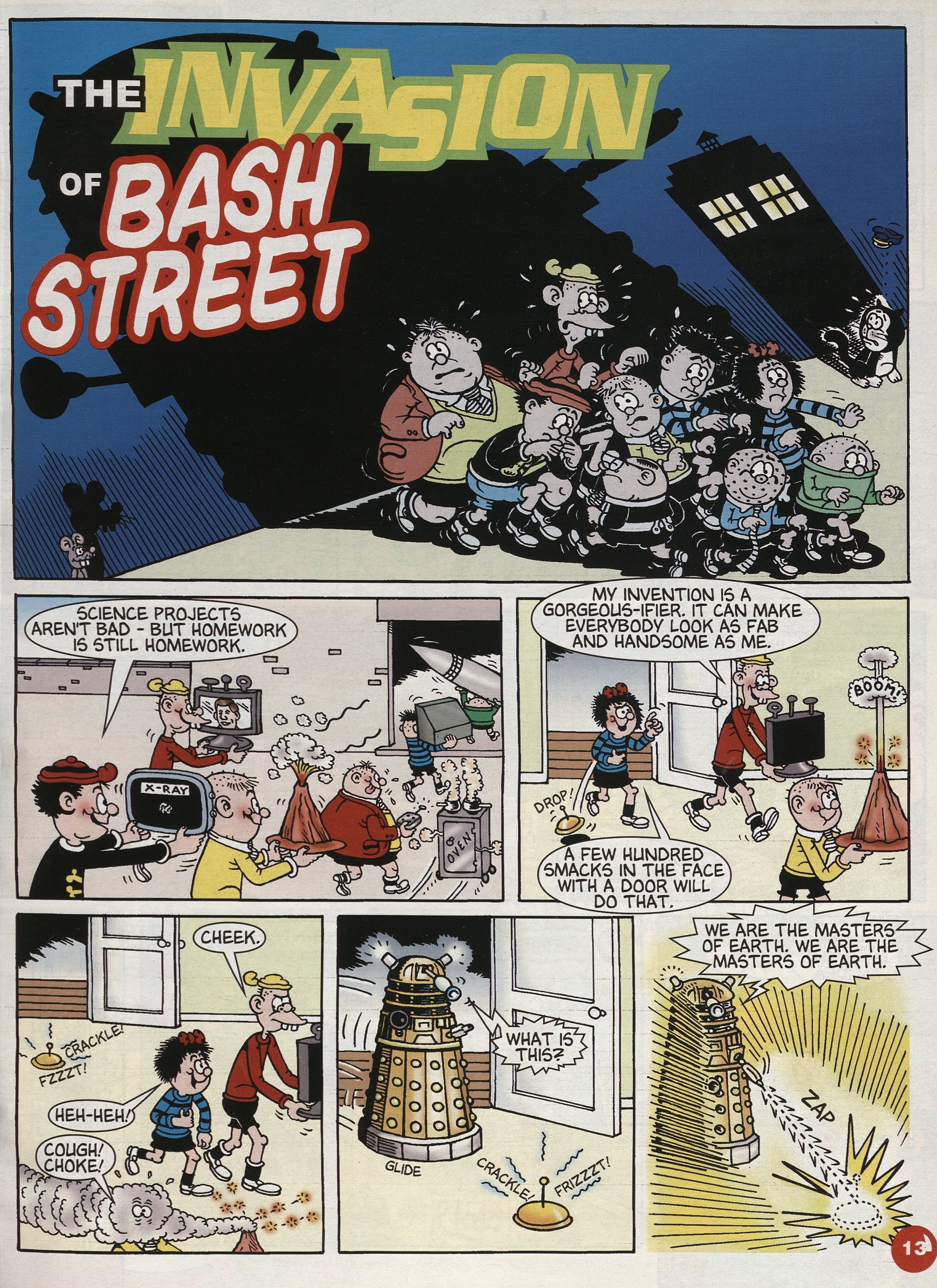 Beano Max Volume 1 March 2007 featured a Doctor Who-themed story involving the Bash Street Kids