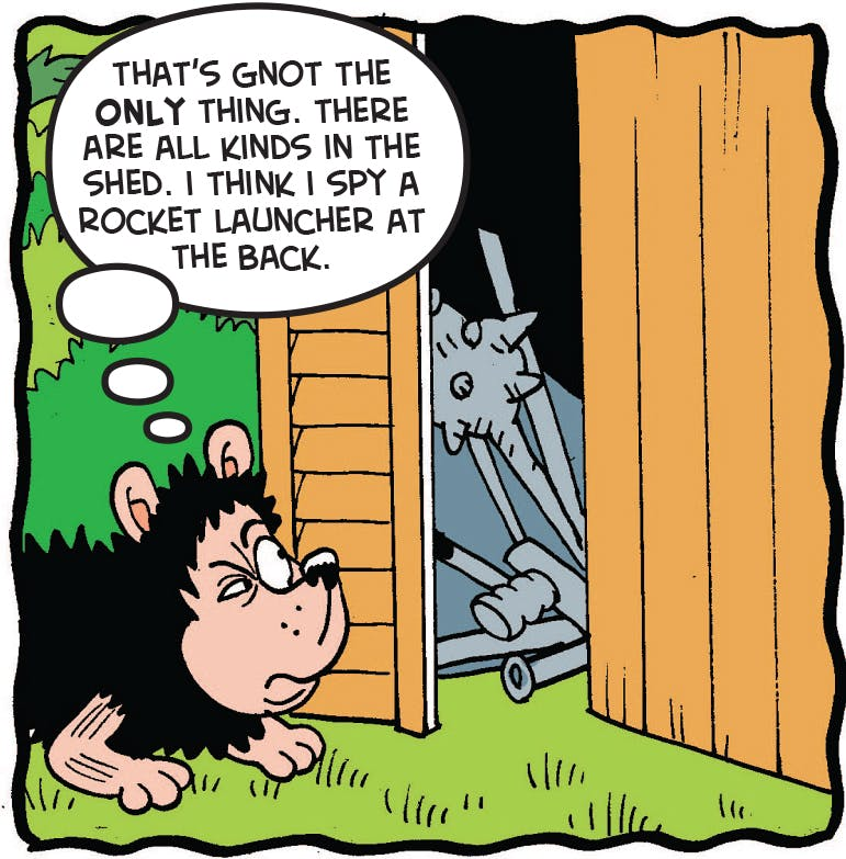 Gnasher looks into the shed