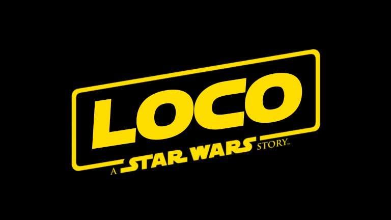 Loco: A Star Wars Story