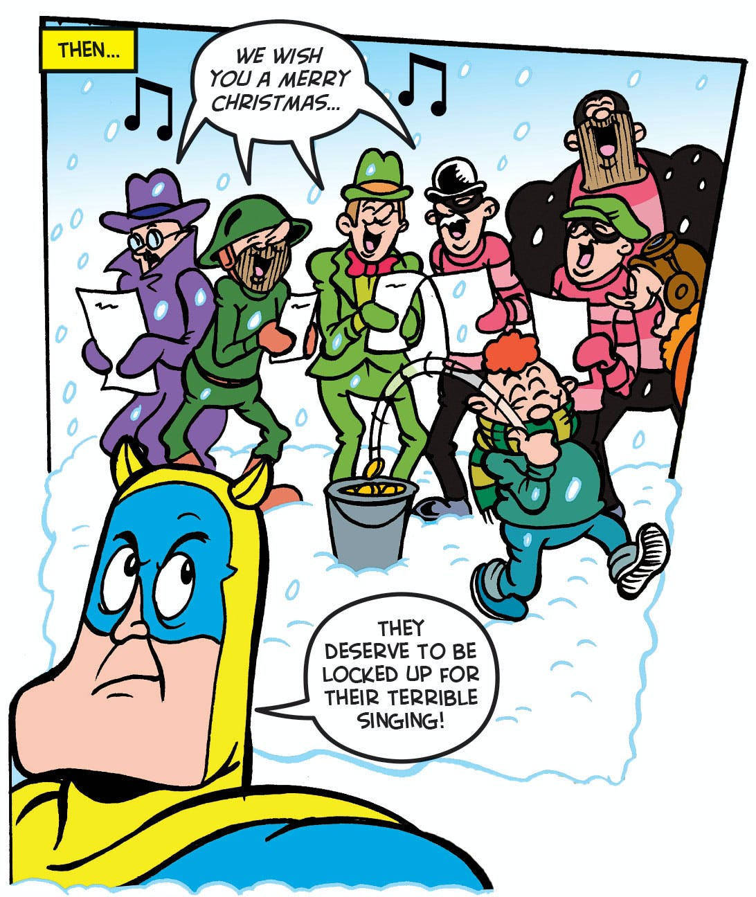Bananaman tries to catch some cruel carollers