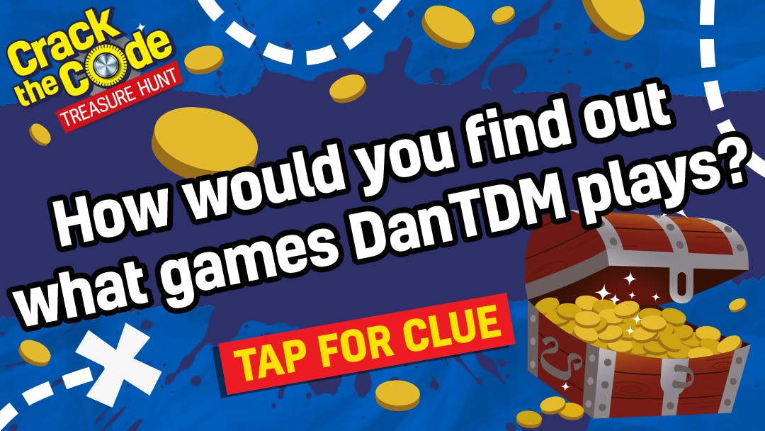 How would you find out what games DanTDM plays?