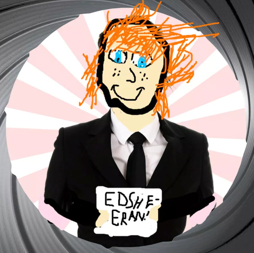 A secret agent disguised as an Ed Sheeran