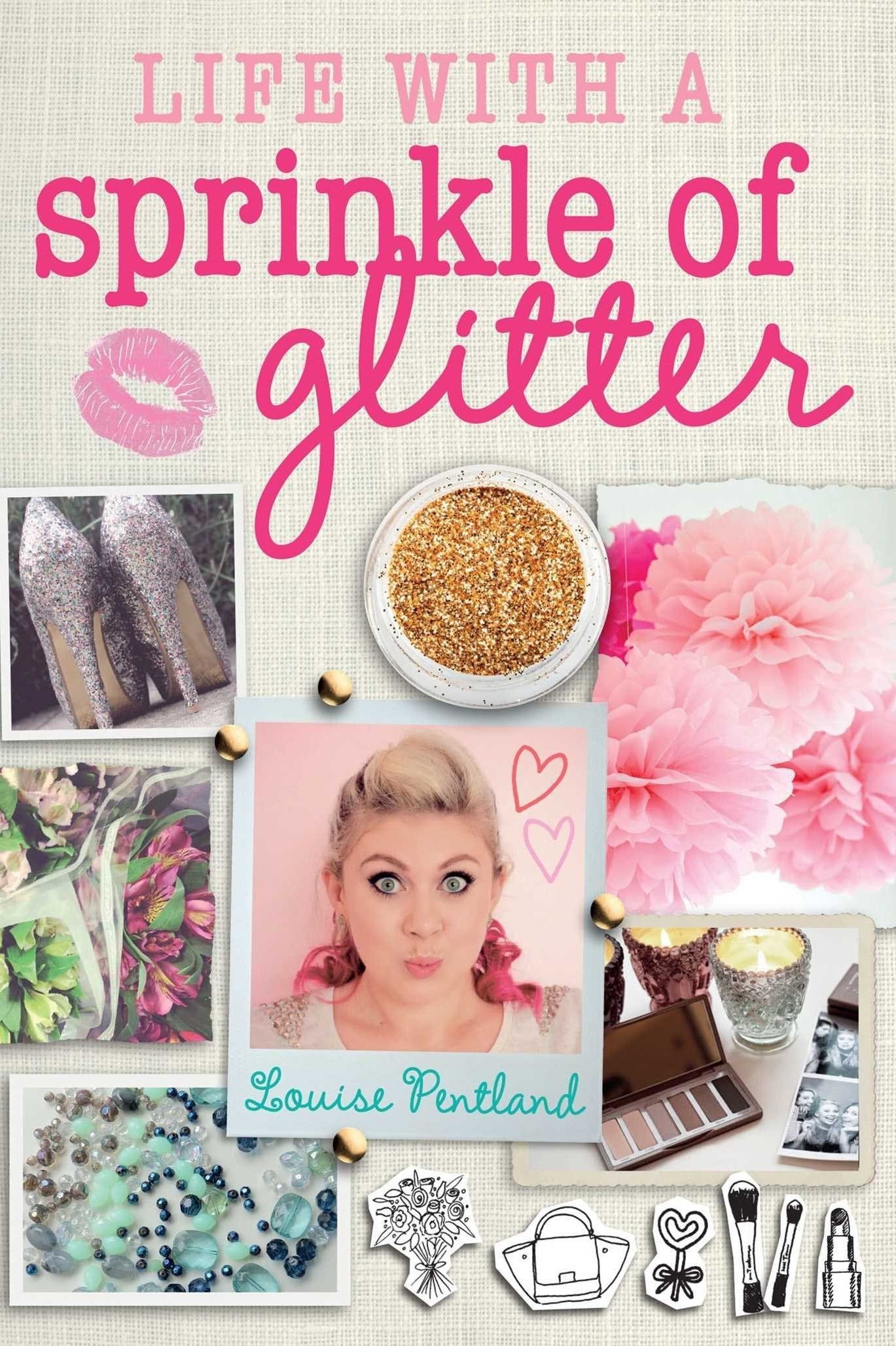 Life with a Sprinkle of Glitter –Louise Pentland