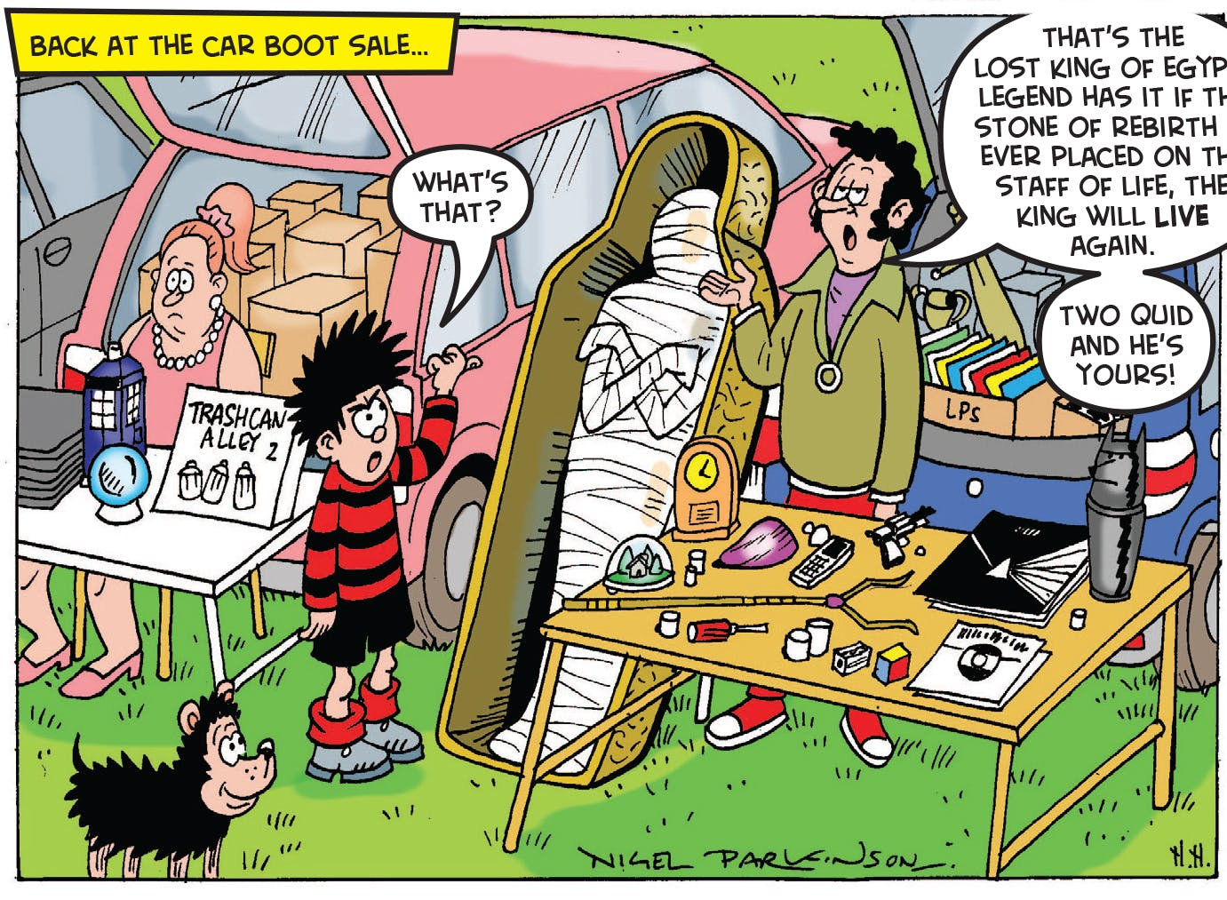 Dennis and the Curse of the Car Boot Mummy 6