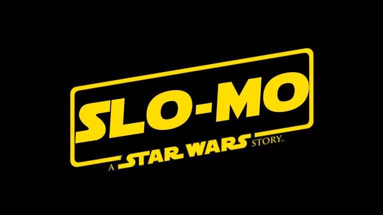 Slo-Mo: A Star Wars Story