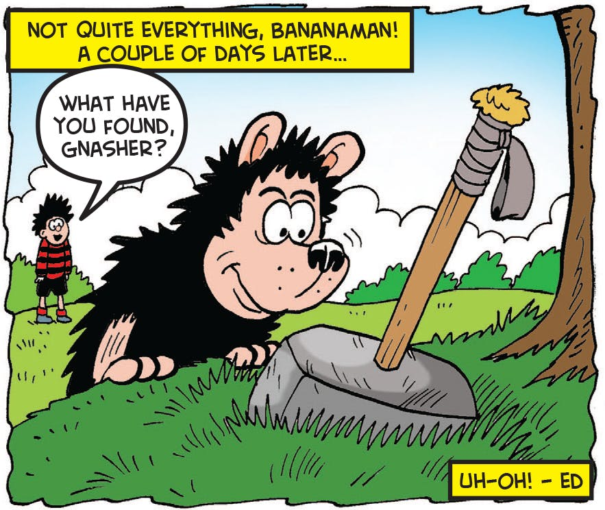 Gnasher finds the hammer